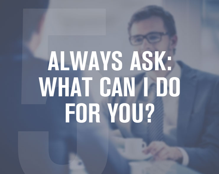5-Always-Ask-What-can-I-do-For-You